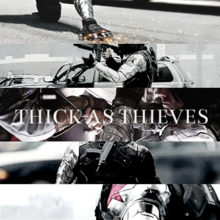 THICK AS THIEVES || WINTER SOLDIER
