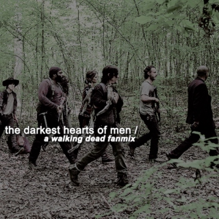 the darkest hearts of men