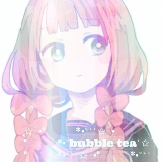 ✩̋·°✧̥͘*·˚⁺ˈ✩̋·°✧̥͘*·˚bubble teaˈ✩̋·°✧̥͘*·˚⁺ˈ✩̋·°✧̥͘*·˚⁺ˈ