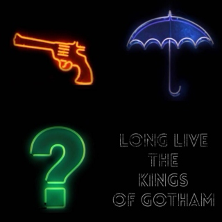 Long Live the Kings of Gotham!
