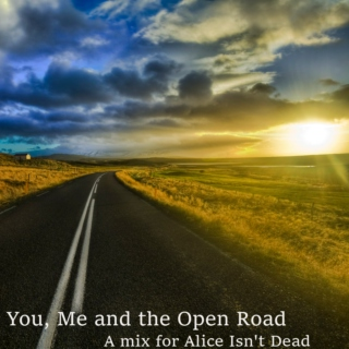 You, Me and the Open Road