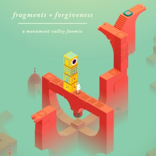 fragments + forgiveness