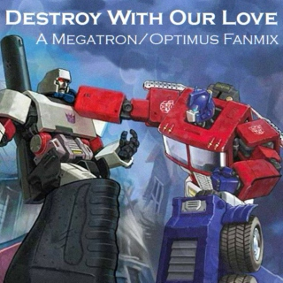 Destroy With Our Love