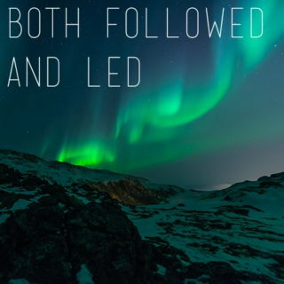 both followed and led