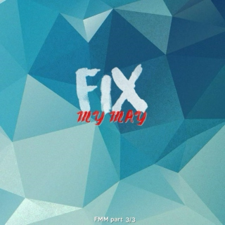 fix my may