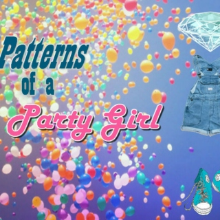 Patterns of a Party Girl