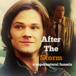 After the Storm - A Supernatural Fanmix