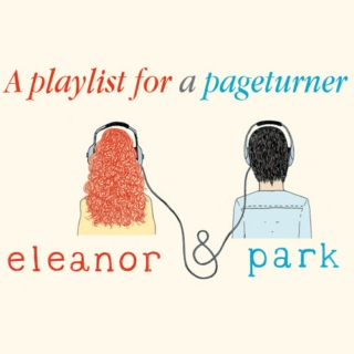 A Playlist for a Pageturner: Eleanor and Park