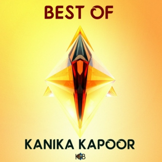 Best of Kanika Kapoor
