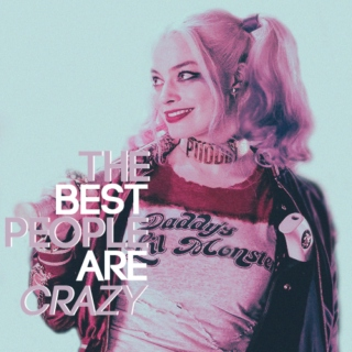 the best people are crazy;