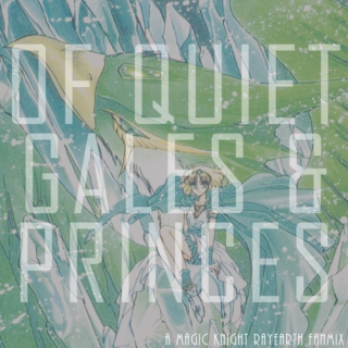 Of Quiet Gales and Princes