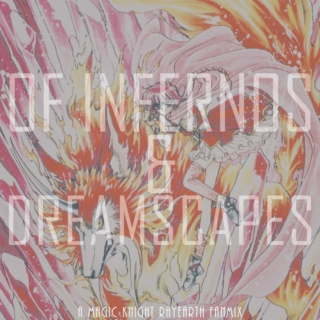 Of Infernos and Dreamscapes