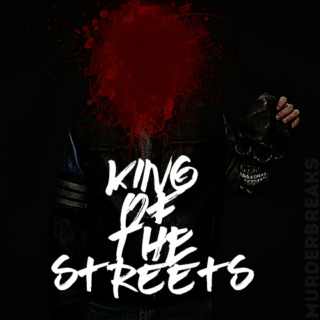 ☠ K I N G of the S T R E E T S ☠