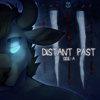 Distant Past [Side A]