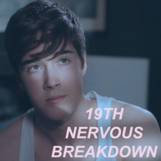 nineteenth nervous breakdown
