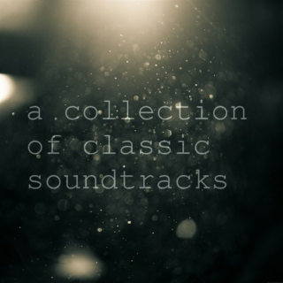 a collection of classic soundtracks