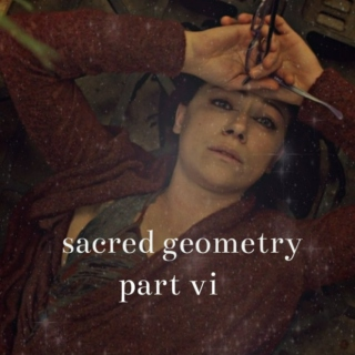 sacred geometry: part vi