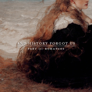 and history forgot us: part ii