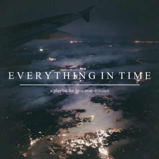 Everything In Time