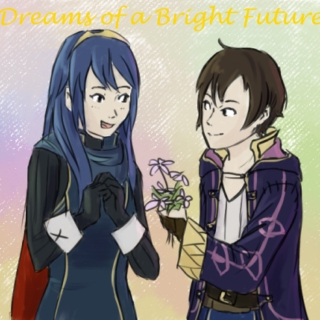Dreams of a Bright Future