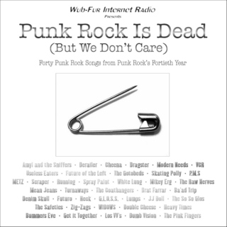 Punk Rock Is Dead (But We Don't Care)