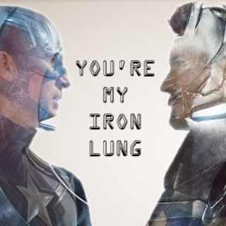 You're My Iron Lung