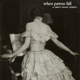 when pawns fall