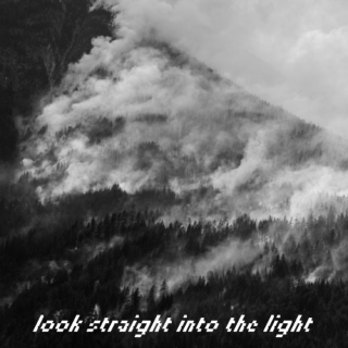 Look Straight Into The Light