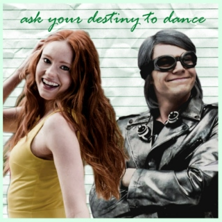 ask your destiny to dance