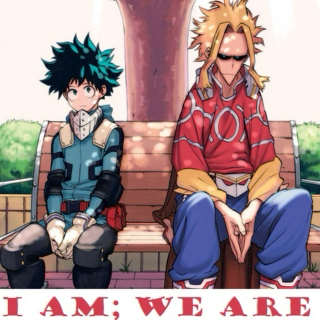 I AM; WE ARE