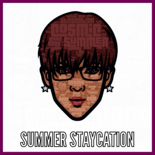 #SummerStaycation