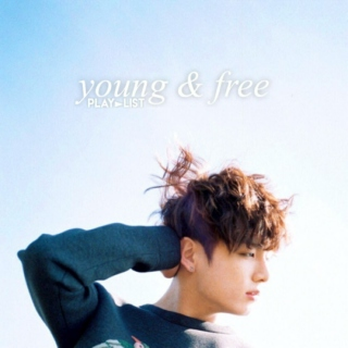 young & free | kpop