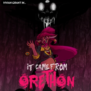 IT CAME FROM ORETHON: Songs to Hunt Monsters to