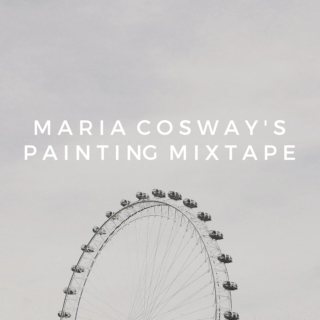 Maria Cosway's Painting Playlist