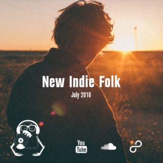 New Indie Folk; July 2016