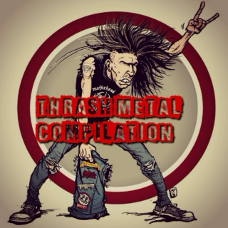 Thrash Metal - Hell Compilation