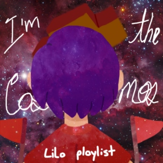 I'm the cosmos-Lilo playlist
