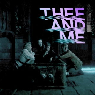 thee and me (a penny dreadful mix)