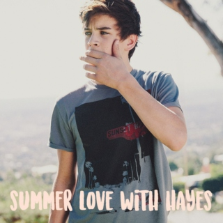 summer love with hayes