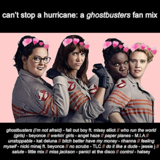 can't stop a hurricane: a ghostbusters fan mix