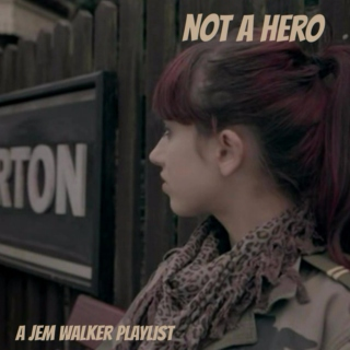 not a hero: a jem walker mix