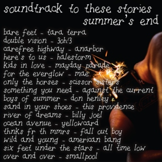 Soundtrack To These Stories - Summer's End