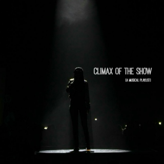 Climax of the Show