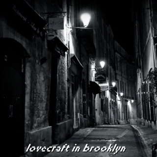 Lovecraft In Brooklyn