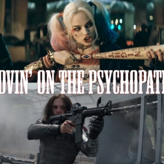 Lovin' on the Psychopath ;; Harley Quinn & The Winter Soldier