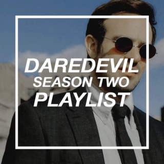 THE SOUND (daredevil season two playlist)