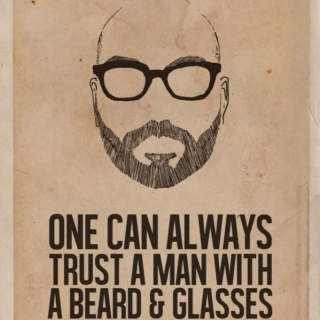 One Can Always Trust A Man With A Beard & Glasses