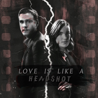 love is like a headshot;
