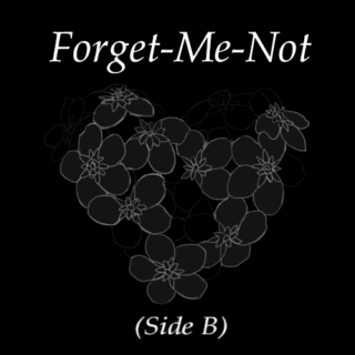Forget-Me-Not (Side B)