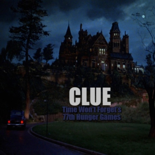 77th Hunger Games: Clue